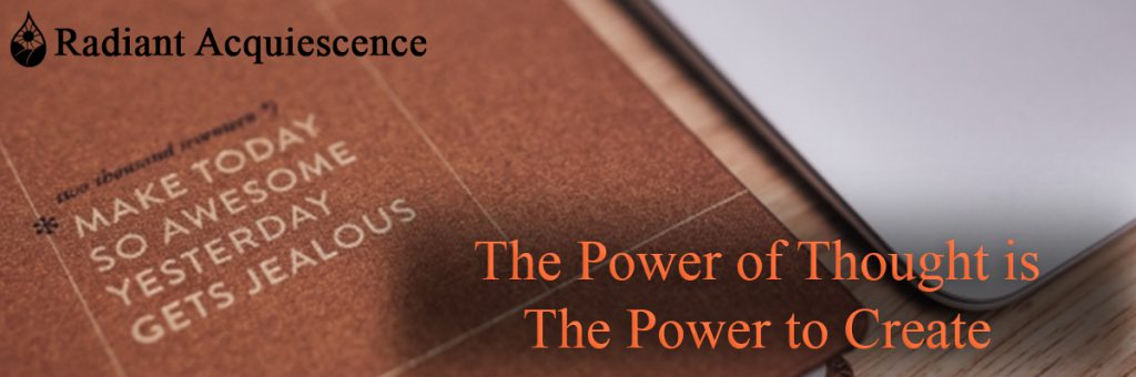 Header image for the power of thought is the power to create post